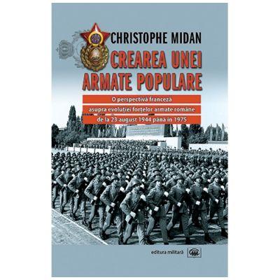 Crearea unei armate populare - Christophe Midan