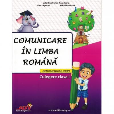 Comunicare in limba romana – Culegere clasa I