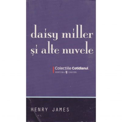 Daisy Miller si alte nuvele - Henry James