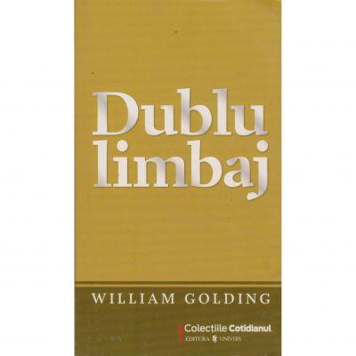 Dublu limbaj - William Golding