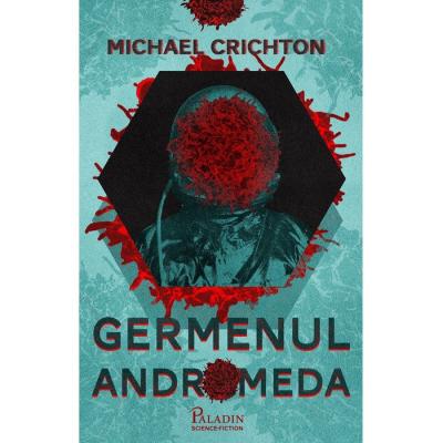 Germenul Andromeda - Michael Crichton