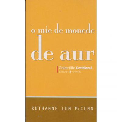O mie de monede de aur - Ruthanne Lum McCunn