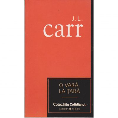 O vara la tara - J. L. Carr