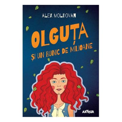 Olguța și un bunic de milioane - Alex Moldovan