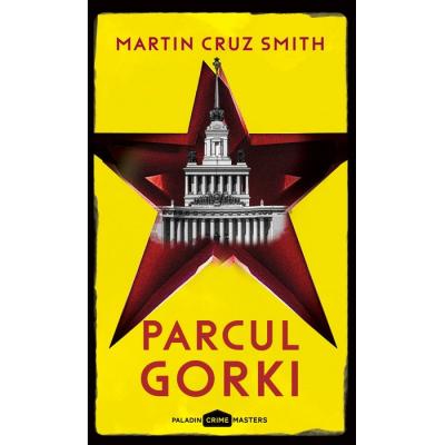 Parcul Gorki - Martin Cruz Smith