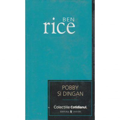Pobby si Dingan - Ben Rice