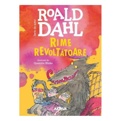 Rime revoltătoare - Roald Dahl