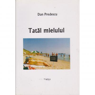 Tatal mielului - Dan Predescu
