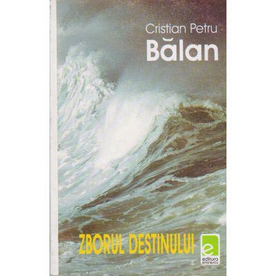 Zborul destinului - Cristian Petru Balan