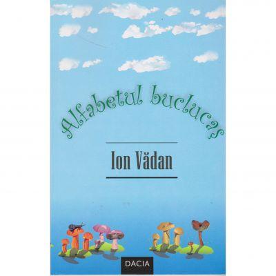 Alfabetul buclucas - Ion Vadan