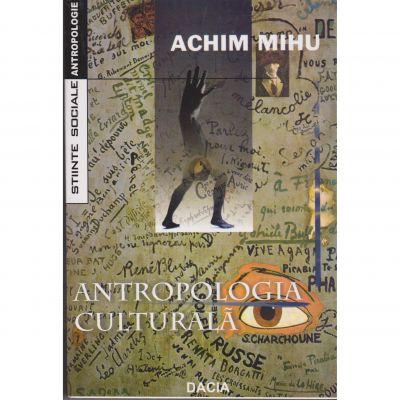 Antropologia culturala - Achim Mihu
