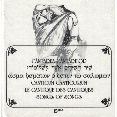 CANTAREA CANTARILOR - Traducere In Sase LImbi (romana, ebraica, latina, greaca veche, franceza, engleza)