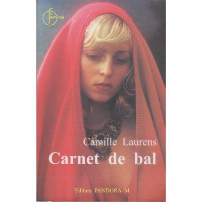 Carnet de bal - Camille Laurens