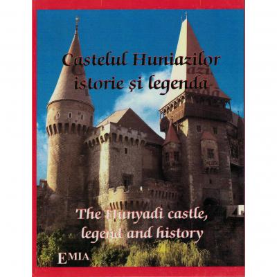CASTELUL HUNIAZILOR, istorie și legendă / THE HUNYADI CASTLE, legend and history