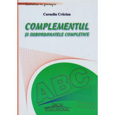 Complementul si subordonatele completive - Cornelia Craciun