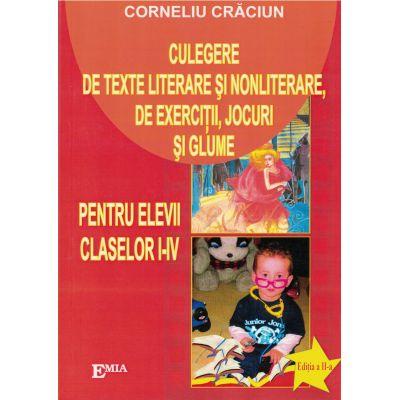 Culegere de texte literare și nonliterare, de exerciții, jocuri și glume PENTRU clasele 1-4.