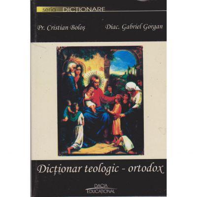 Dictionar teologic-ortodox - Cristian Bolos