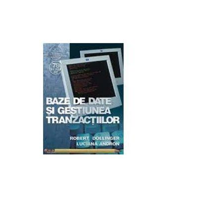 Baze de date si gestiunea tranzactiilor, R. Dollinger