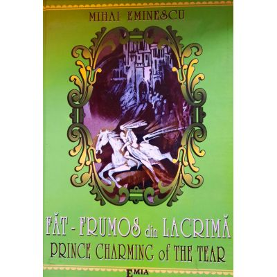 Făt Frumos din Lacrimă – Prince Charming of The Tear