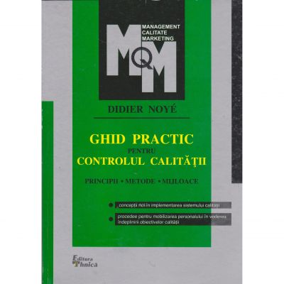 Ghid practic pentru controlul calitatii - Didier Noye