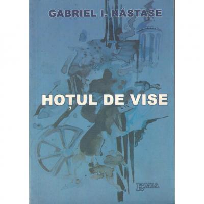 Hoțul de vise - Gabriel I. Nastase