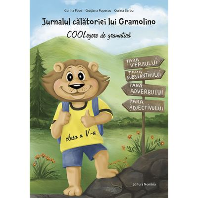 Jurnalul calatoriei lui Gramolino. COOLegere de gramatica - Clasa 5 - Corina Popa, Corina Barbu