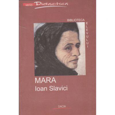 Mara (biblioteca elevului) - Ioan Slavici