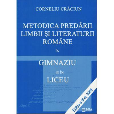 Metodica predării limbii si literaturii române în gimnaziu și liceu