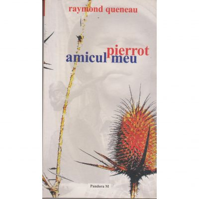 Pierrot amicul meu - Raymond Queneau