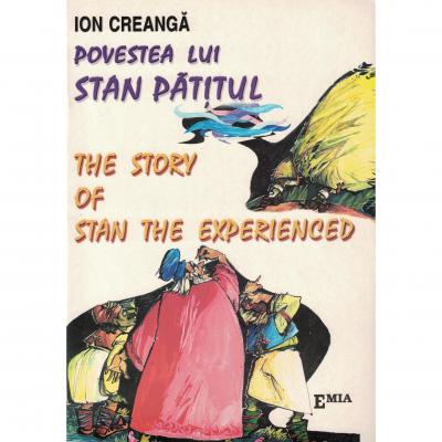 Povestea lui Stan Pățitul – The story of Stan the Experienced