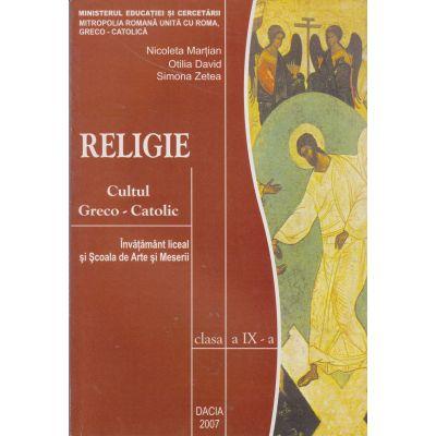 Religie cultul greco-catolic clasa a-9-a - Colectiv
