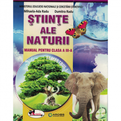 Stiinte ale naturii. Manual pentru clasa a III-a (partea I + partea a II-a)