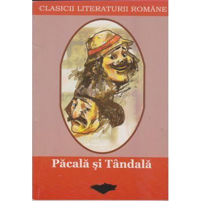 Pacala si Tandala (clasicii literaturii romane) - Colectiv