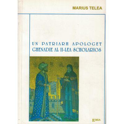 Un patriarh apologet, Ghenadie al II-lea Scolarios