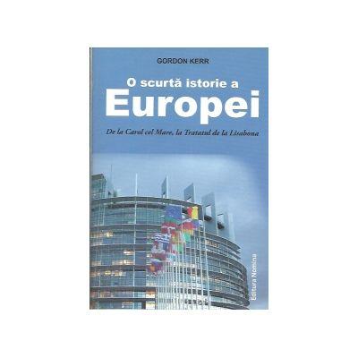 O Scurta istorie a Europei - Robert Kerr