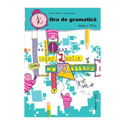Ora de gramatica cls 7 - Monica Halaszi