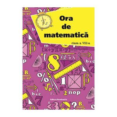 Ora de matematică, clasa a VIII-a