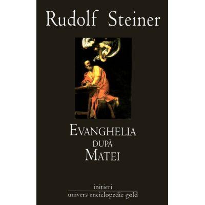 Evanghelia dupa Matei - Rudolf Steiner