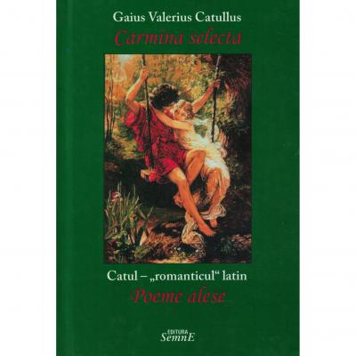 Carmina selecta - Gaius Valerius Catullus