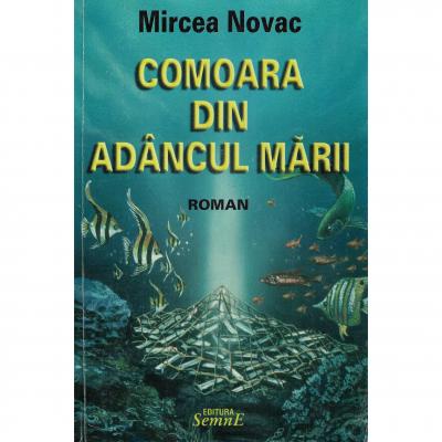 Comoara din adancul marii - Mircea Novac