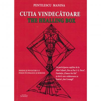 Cutia vindecatoare (The Healling box) - Pentilescu Manina