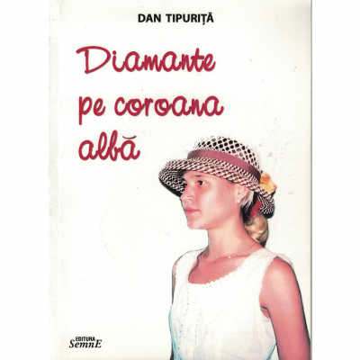 Diamante pe coroana alba - Dan Tipurita
