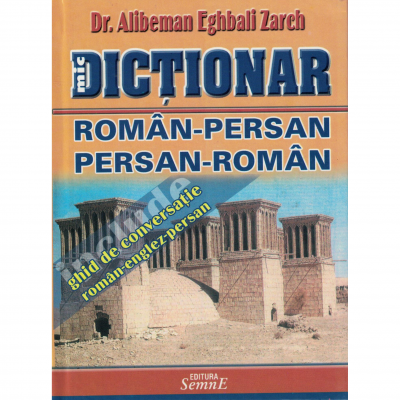 Dictionar roman-persan, persan-roman - Alibeman Eghbali Zareh