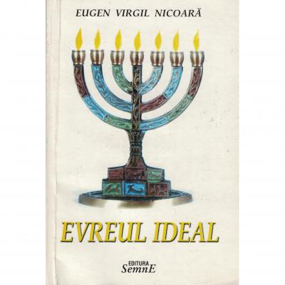 Evreul ideal - Eugen Virgil Nicoara