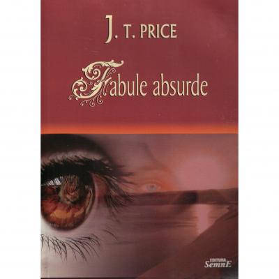 Fabule absurde - J. T. Price