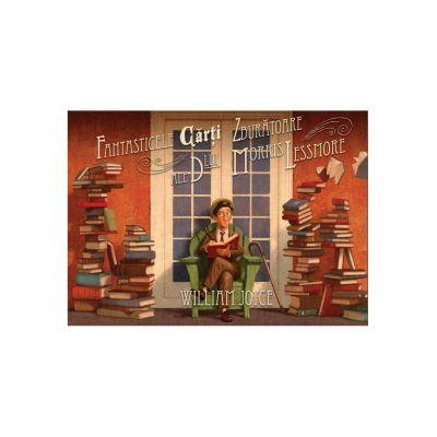 Fantasticele carti zburatoare ale dlui Morris Lessmore - William Joyce
