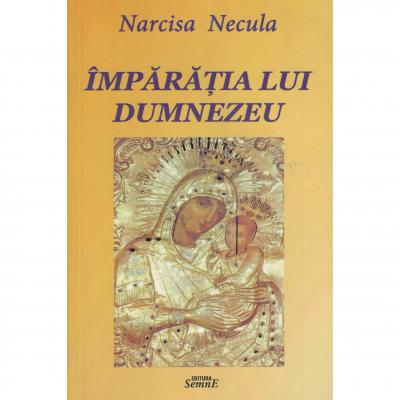Imparatia lui Dumnezeu - Narcisa Necula