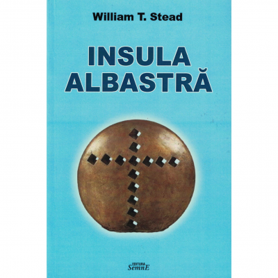 Insula albastra - William T. Stead