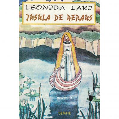Insula de repaus - Leonida Lari
