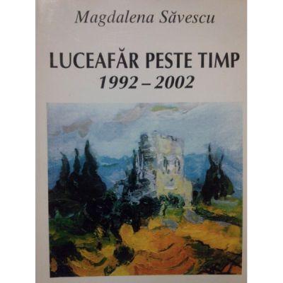Luceafar peste timp - Magdalena Savescu